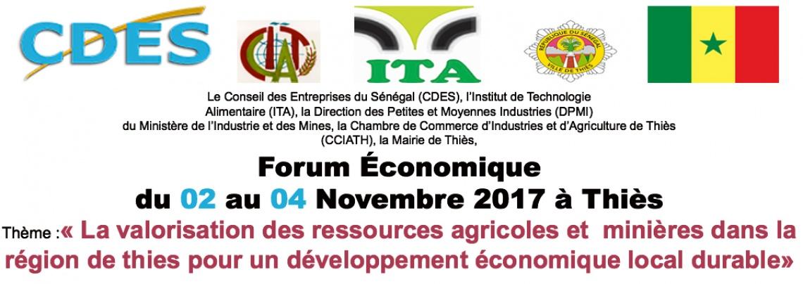 Forum économique organisé par le Conseil des Entreprises du Sénégal (CDES) le 02 au 04 novembre 2017 à Thiès